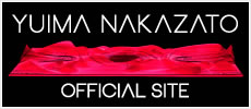 YUIMA NAKAZATO OFFICIAL SITE